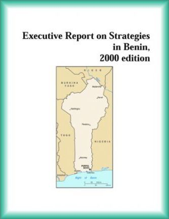 Executive Report on Strategies in Benin, 2000 Edition