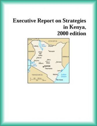 Executive Report on Strategies in Kenya, 2000 Edition