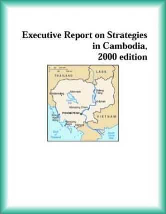 Executive Report on Strategies in Cambodia, 2000 Edition