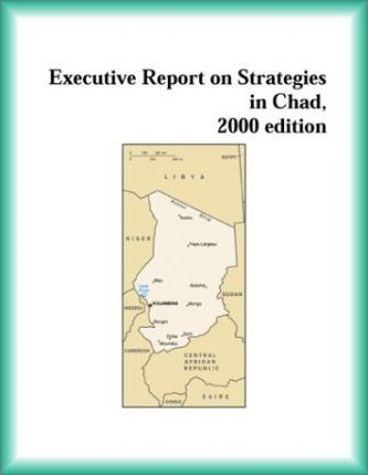 Executive Report on Strategies in Chad, 2000 Edition