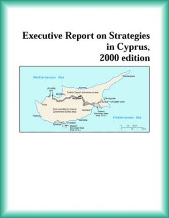 Executive Report on Strategies in Cyprus, 2000 Edition