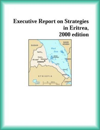 Executive Report on Strategies in Eritrea, 2000 Edition