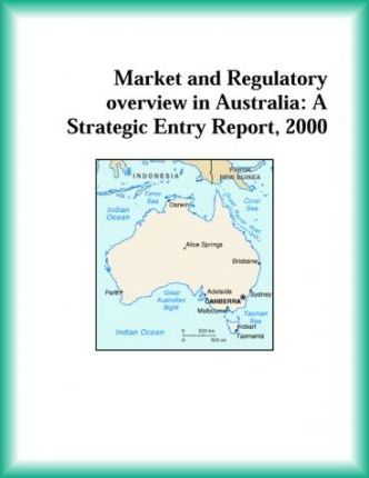 Market and Regulatory Overview in Australia