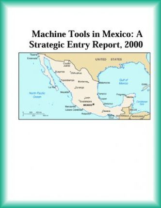 Machine Tools in Mexico