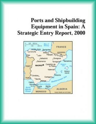 Ports and Shipbuilding Equipment in Spain