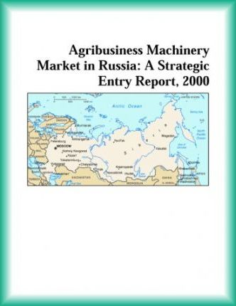 Agribusiness Machinery Market in Russia