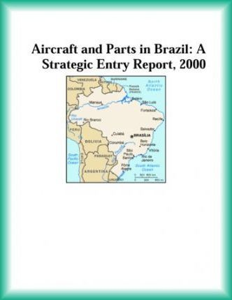 Aircraft and Parts in Brazil