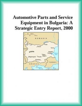 Automotive Parts and Service Equipment in Bulgaria