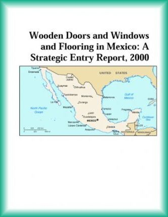 Wooden Doors and Windows and Flooring in Mexico