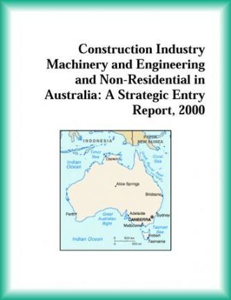 Construction Industry Machinery and Engineering and Non-Residential in Australia