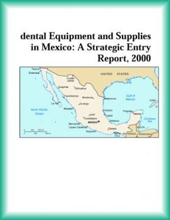 Dental Equipment and Supplies in Mexico