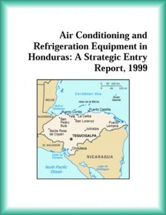 Air Conditioning and Refrigeration Equipment in Honduras