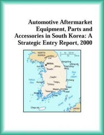 Automotive Aftermarket Equipment, Parts and Accessories in South Korea