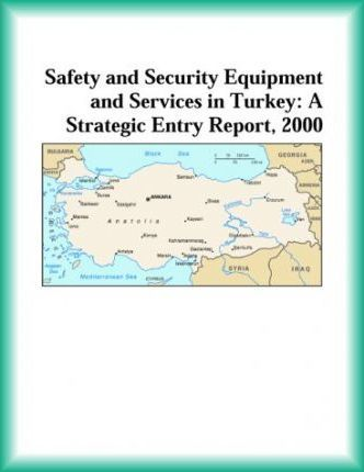 Safety and Security Equipment and Services in Turkey