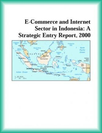 E-Commerce and Internet Sector in Indonesia