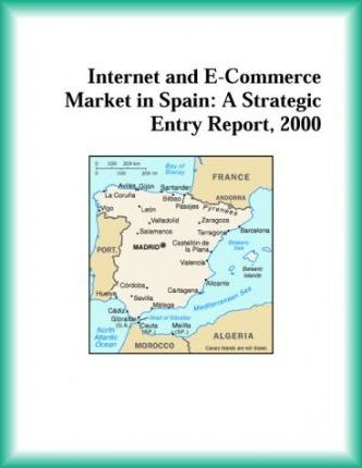 Internet and E-Commerce Market in Spain
