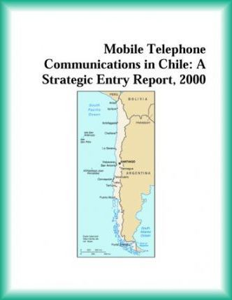 Mobile Telephone Communications in Chile