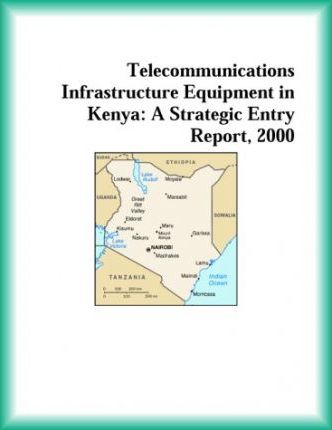 Telecommunications Infrastructure Equipment in Kenya