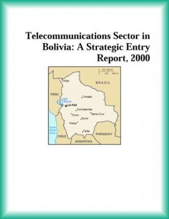 Telecommunications Sector in Bolivia