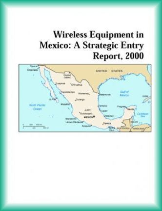 Wireless Equipment in Mexico