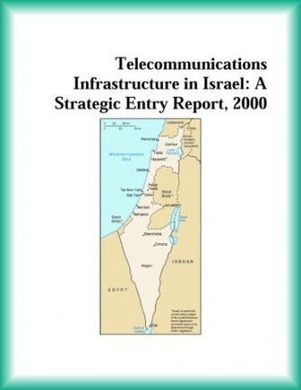 Telecommunications Infrastructure in Israel