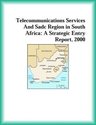 Telecommunications Services and Sadc Region in South Africa