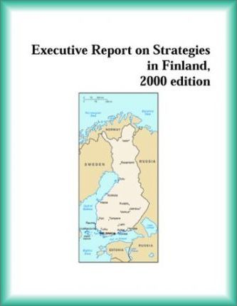 Executive Report on Strategies in Finland, 2000 Edition