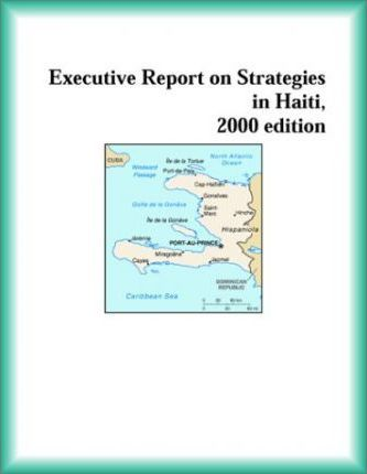 Executive Report on Strategies in Haiti, 2000 Edition