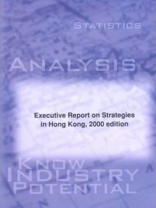 Executive Report on Strategies in Hong Kong 2000