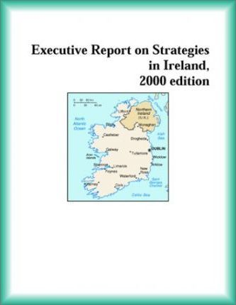 Executive Report on Strategies in Ireland, 2000 Edition