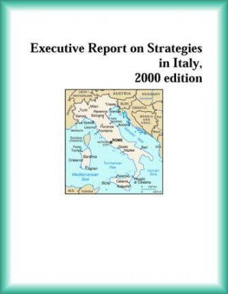 Executive Report on Strategies in Italy, 2000 Edition