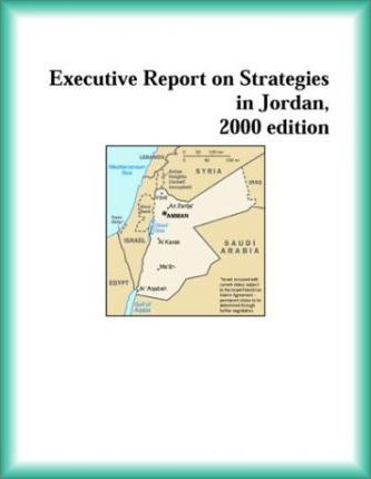 Executive Report on Strategies in Jordan, 2000 Edition