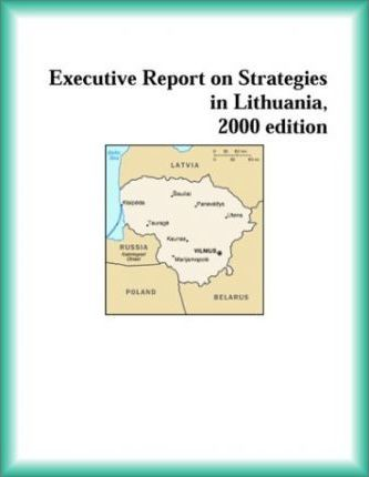 Executive Report on Strategies in Lithuania, 2000 Edition
