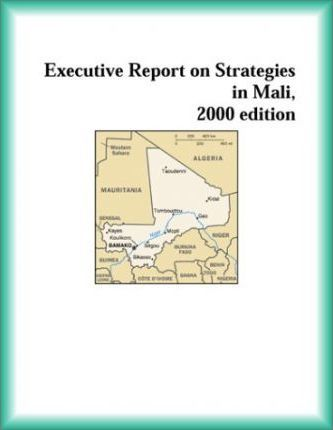 Executive Report on Strategies in Mali, 2000 Edition