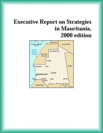 Executive Report on Strategies in Mauritania, 2000 Edition