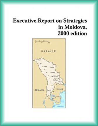 Executive Report on Strategies in Moldova, 2000 Edition