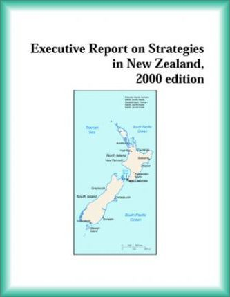 Executive Report on Strategies in New Zealand, 2000 Edition