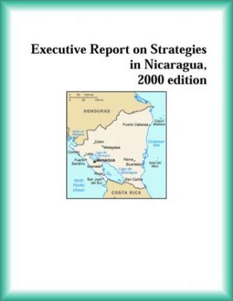 Executive Report on Strategies in Nicaragua, 2000 Edition