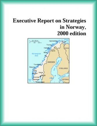 Executive Report on Strategies in Norway, 2000 Edition