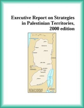 Executive Report on Strategies in Palestinian Territories, 2000 Edition