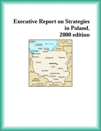 Executive Report on Strategies in Poland, 2000 Edition