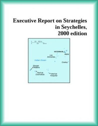 Executive Report on Strategies in Seychelles, 2000 Edition