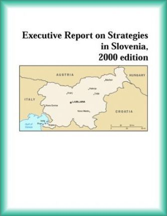 Executive Report on Strategies in Slovenia, 2000 Edition