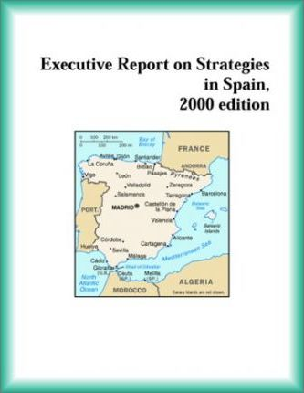 Executive Report on Strategies in Spain, 2000 Edition
