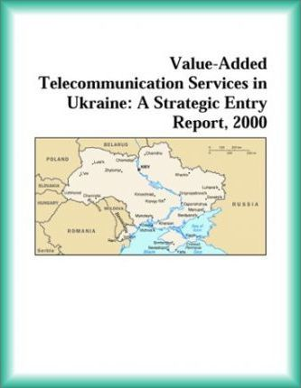 Value-Added Telecommunication Services in Ukraine
