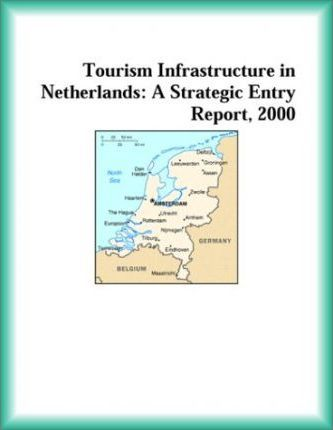 Tourism Infrastructure in Netherlands