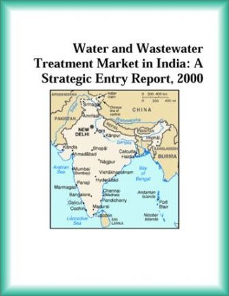 Water and Wastewater Treatment Market in India