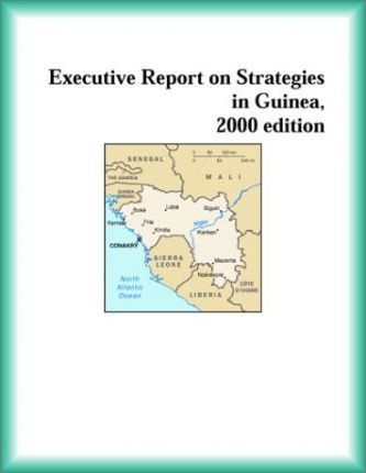 Executive Report on Strategies in Guinea, 2000 Edition