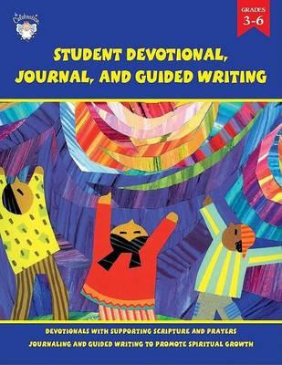 Student Devotional, Journal, and Guided Writing, Grade 3-6