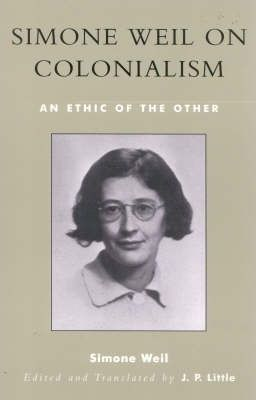 Simone Weil on Colonialism: An Ethic of the Other